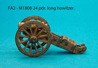FA2 M1808 24pdr. Howitzer